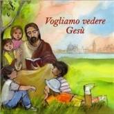 Immagine dell'Editoriale Vogliamo vedere Gesù